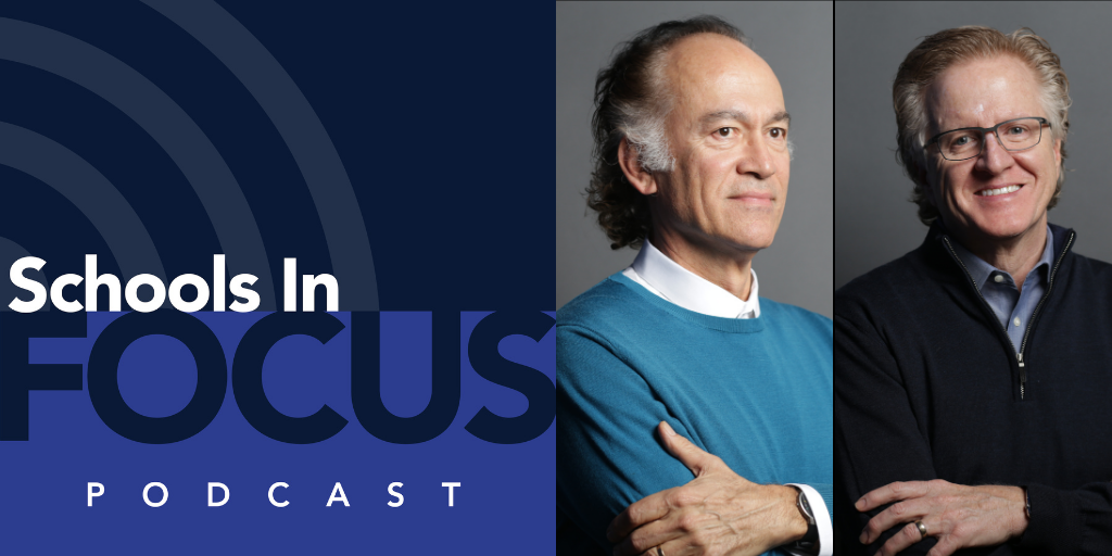 Schools In Focus Podcast logo and headshots Turan Duda and Jeff Paine.