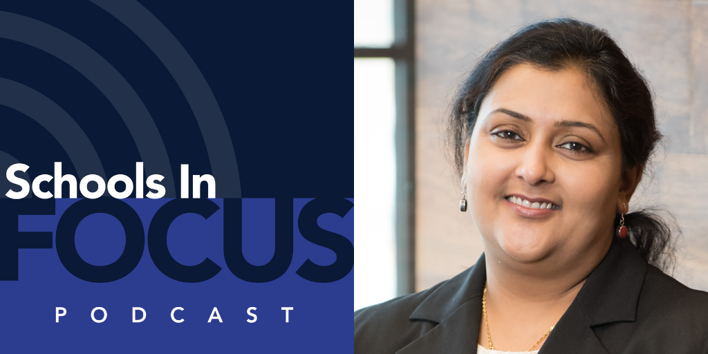 Schools In Focus podcast logo on the left and Ishita Banerjii